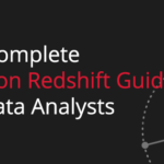 Complete Amazon Redshift Guide