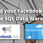 Load data from Facebook Ads to SQL Data Warehouse