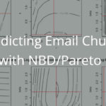 Predicting email churn with NBD/Pareto