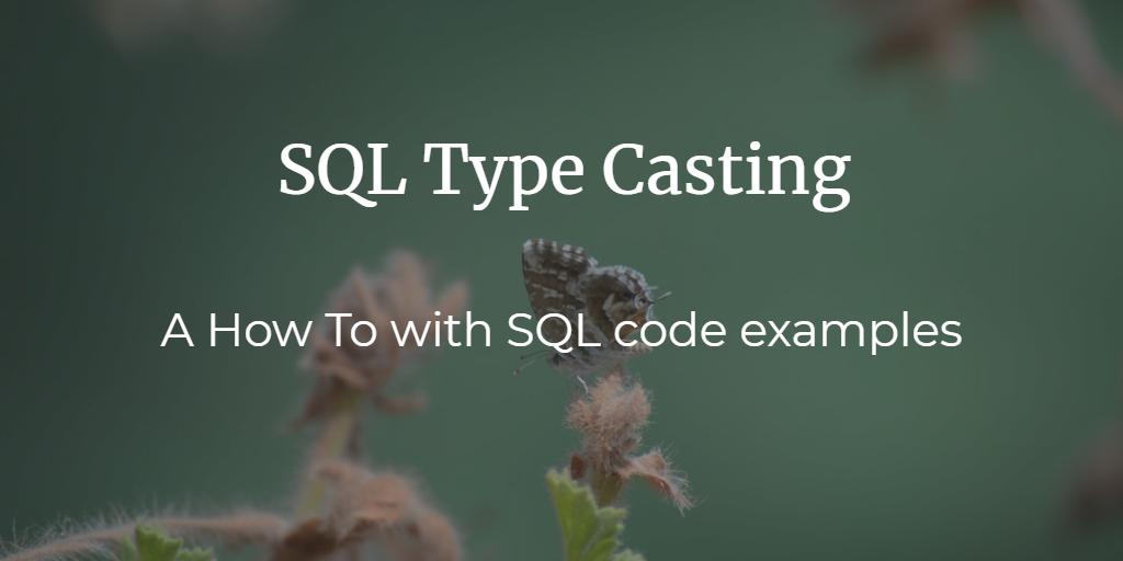 HowTo: SQL type casting - Blendo
