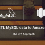 How to ETL MySQL data to Amazon Redshift - The DIY Approach
