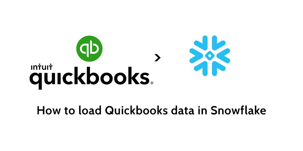 How to load data from Quickbooks to Snowflake - Blendo