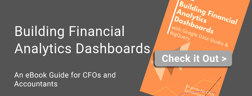 Building Financial Analytics Dashboards- an eBook for accountants and CFOs