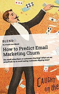 Free eBook: How to Predict Email Marketing Churn
