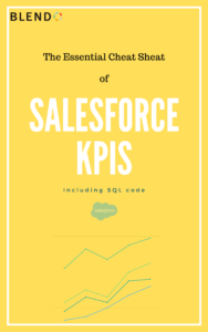 Salesforce KPIs: The Essential KPI Cheat Sheet